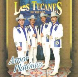 Los Tucanes De Tijuana - Amor Platónico