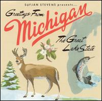 Sufjan Stevens - Sufjan Stevens Presents... Greetings From Michigan The Great Lake State