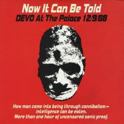 Devo - Now It Can Be Told, Devo At The Palace 12/9/88