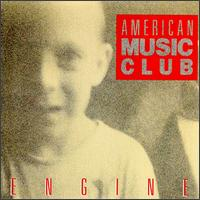 american music club - Engine