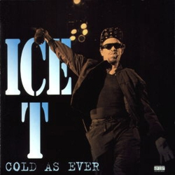 Ice-T - Cold As Ever