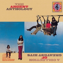 Argent - The Argent Anthology: A Collection Of Greatest Hits