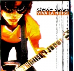 Stevie Salas - Vival La Noise