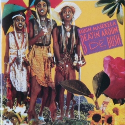 Hugh Masekela - Beatin' Aroun De Bush