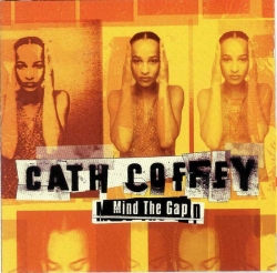 Cath Coffey - Mind The Gap