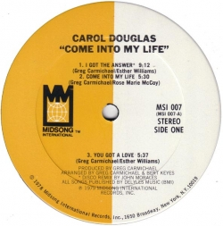 Carol Douglas - Come Into My Life