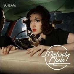 Melody Club - Scream