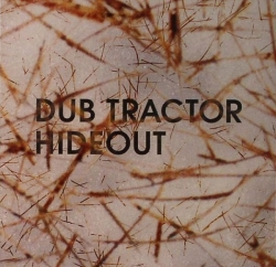 dub tractor - hideout