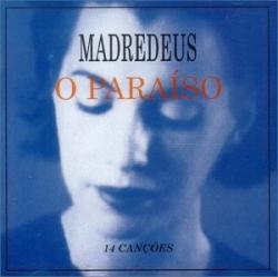 Madredeus - O Paraíso