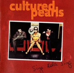 Cultured Pearls - Sing Dela Sing
