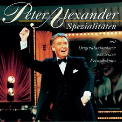 Peter Alexander - Spezialitäten mit Originalaufnahmen aus seinen Fernsehshows