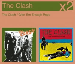 The Clash - The Clash / Give 'Em Enough Rope