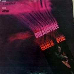 Charlie Byrd - Dreamsville