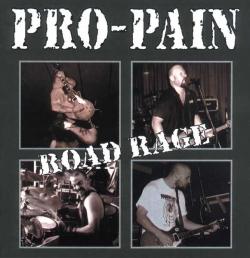 Pro-Pain - Road Rage