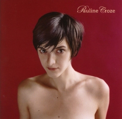 Pauline Croze - Pauline Croze