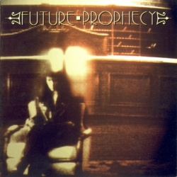 Future Prophecy - Seeds Of Rage