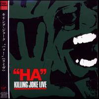 Killing Joke - Ha Killing Joke Live