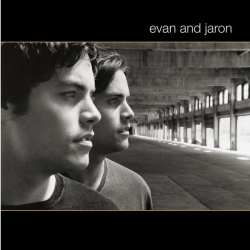 evan and jaron - evan and jaron