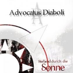 Advocatus Diaboli - Sterbend Durch Die Sonne