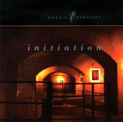 Rhea's obsession - Initiation