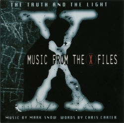 Mark Snow - The Truth And The Light: Music From The X Files