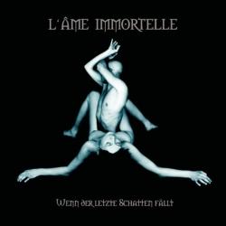 L'Ame Immortelle - Wenn der letzte Schatten fällt