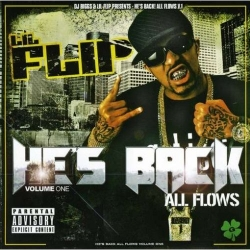 Lil' Flip - He's Back - All Flows Volume One