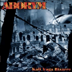 Aborym - Kali-Yuga Bizarre