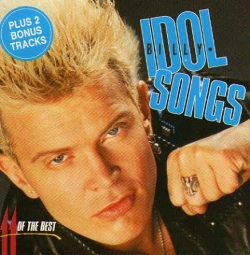 Billy Idol - Idol Songs - 11 Of The Best (Plus 2 Bonus Tracks)