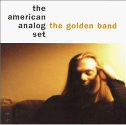 the american analog set - The Golden Band