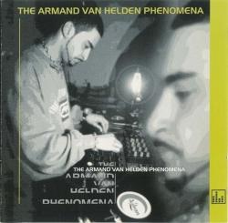 Armand Van Helden - The Armand Van Helden Phenomena