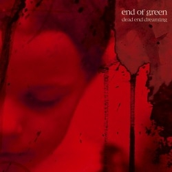 End Of Green - Dead And Dreaming