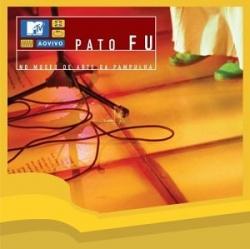 Pato Fu - MTV Ao Vivo: No Museu De Arte Da Pampulha