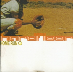 Hardfloor - Home Run