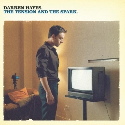 Darren Hayes - The Tension And The Spark