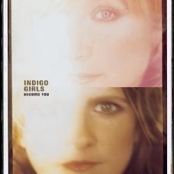 Indigo Girls - Become You