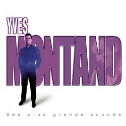 Yves Montand - Ses Plus Grands Succès