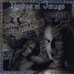 Umbra et imago - Machina Mundi