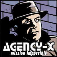 Agency-X - Mission Impossible