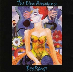 The Blue Aeroplanes - Beatsongs