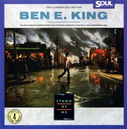 Ben E. King - The Ultimate Collection: Stand By Me