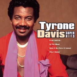 Tyrone Davis - Super Hits