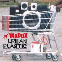 Madox - Urban Plastic
