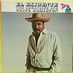 Chico Hamilton - El Exigente - The Demanding One