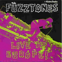 The Fuzztones - Live In Europe!