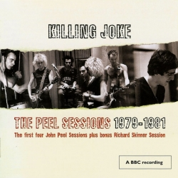 Killing Joke - The Peel Sessions 1979-1981