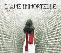 L'Ame Immortelle - Nur Du