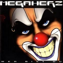 Megaherz - Wer Bist Du