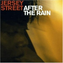 Jersey Street - After The Rain