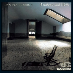 Dan Fogelberg - Windows And Walls